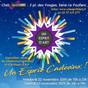 Un Esprit cadeaux ! Exposition collectif 22 & 23 novembre 2019 Séné (56)